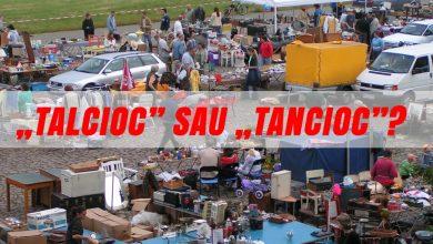 Photo of Talcioc sau tancioc?